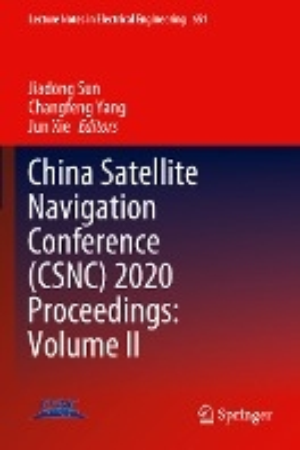 China Satellite Navigation Conference (CSNC) 2020 Proceedings: Volume II
