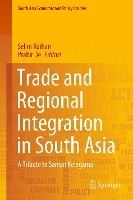 Trade And Regional Integration In South Asia