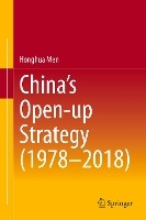China's Open-up Strategy (1978-2018)