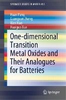 One-dimensional Transition Metal Oxides And Their Analogues For Batteries
