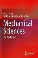 Mechanical Sciences: The Way Forward