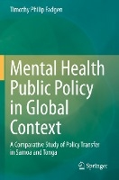 Mental Health Public Policy in Global Context
