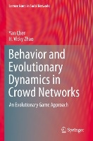 Behavior and Evolutionary Dynamics in Crowd Networks: An Evolutionary Game Approach