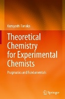 Theoretical Chemistry For Experimental Chemists