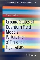 Ground States Of Quantum Field Models
