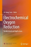 Electrochemical Oxygen Reduction