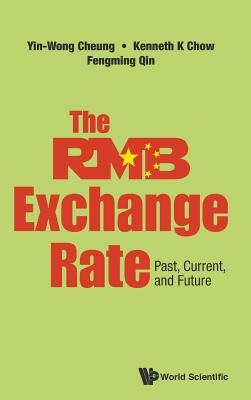 Rmb Exchange Rate, The: Past, Current, And Future