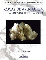 Rocas de aplicación de la Provincia de La Rioja: Serie ingeniería