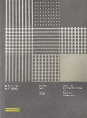 Material Matters 02: Metal