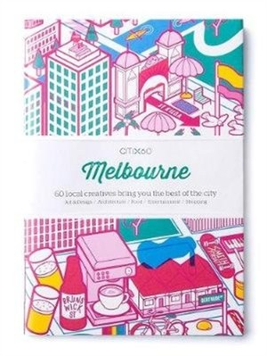 Citix60 City Guides - Melbourne (updated Editon)