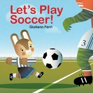Letas Play Soccer!