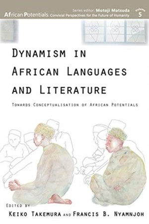 Dynamism In African Languages And Literature