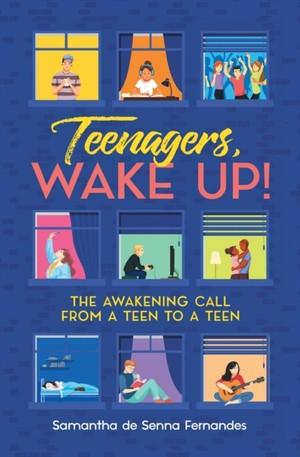 Teenagers, Wake Up!